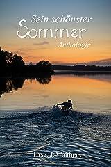 Sein schönster Sommer - Sommer-Anthologie Kindle Ausgabe
