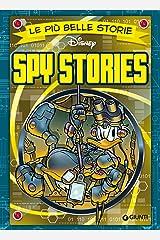 Le più belle storie Spy Stories Formato Kindle