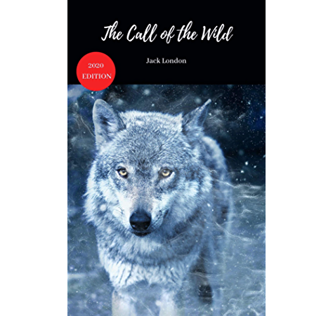 The Call Of The Wild Ebook Jack London Amazon Co Uk Kindle Store