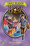 Arax the Soul Stealer (Beast Quest Early Reader)