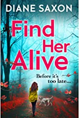 Find Her Alive: A gripping psychological crime series for 2020 (DS Jenna Morgan Book 1) Kindle Edition