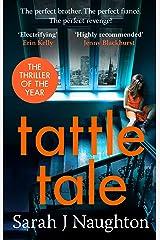 Tattletale Kindle Edition