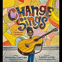 Change Sings: A Children's Anthem (English Edition)