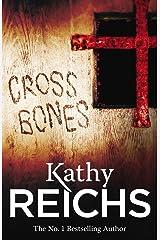 Cross Bones: (Temperance Brennan 8) Kindle Edition
