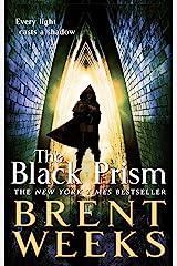 The Black Prism: Book 1 of Lightbringer Kindle Edition