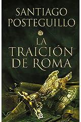 La traición de Roma (Trilogía Africanus 3) Versión Kindle