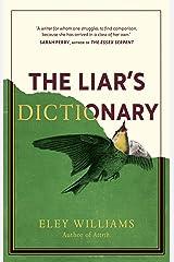 The Liar's Dictionary Kindle Edition