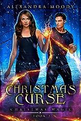 Christmas Curse (Christmas Magic Book 3) Kindle Edition