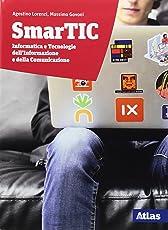 Smartic. Informatica e tecnologie dell'informazione e della comunicazione. Per le Scuole superiori. Con ebook. Con espansione online