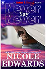 Never Say Never (Sniper 1 Security Book 2) Kindle Edition