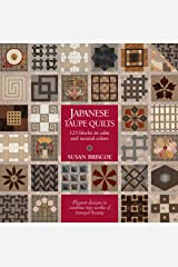 Japanese Taupe Quilts: 125 Blocks in Calm and Neutral Colors Taschenbuch