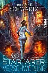 Die Starfarer-Verschwörung: Die Sax-Chroniken 1 Kindle Ausgabe