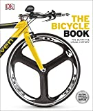 The Bicycle Book: The Definitive Visual History (Dk Knowledge General Reference)