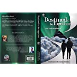 Destined to be together: Love is not easy to live