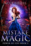 Mistake of Magic: Reverse Harem Fantasy, Book 2 (Power of Five) (English Edition)