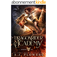 Dragonrider Academy: Episode 6 (English Edition)