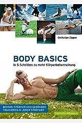 Body Basics: In 5 Schritten zu mehr Körperbeherrschung (FaszinationFitness) Kindle Ausgabe