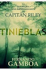 TINIEBLAS (Las aventuras del capitán Riley nº 2) Versión Kindle