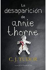 La desaparición de Annie Thorne (Spanish Edition) Kindle Edition