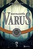 Eine Falle für Varus: Folge 3 der 12-teiligen Romanserie Die Saga der Germanen