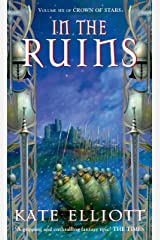 In The Ruins: The Crown of Stars series: Book Six Kindle Edition