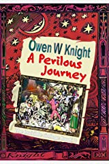 A Perilous Journey: The Invisible College Book 3 Kindle Edition