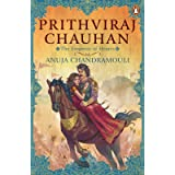 Prithviraj Chauhan: The Emperor of Hearts