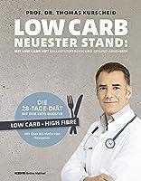 Low Carb - Neuester Stand: mit Low Carb HiFi ballaststoffreich und gesund abnehmen. Die 28-Tage-Diät mit dem Keto-Booster - Low Carb - High Fiber - ... 60 gesunden Rezepten (Gesund-Kochbücher BJVV)