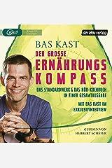 Der große Ernährungskompass: Das Standardwerk & Das Hör-Kochbuch in einer Gesamtausgabe MP3 CD