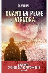 Quand la pluie viendra: Un thriller psychologique sur fond de SF post apocalyptique (Transmission t. 1) (French Edition) Kindle Edition