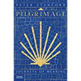 Pilgrimage: Journeys of Meaning
