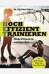 HET - Hocheffizient trainieren: Mehr Fitness in weniger Zeit. Mit Bodyweight-, Ring- und Intervalltraining Kindle Ausgabe