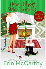 How the Ghost Stole Christmas (Murder By Design Book 4) Kindle Edition