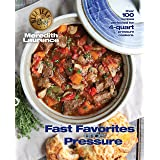 Fast Favorites Under Pressure: 4-Quart Pressure Cooker Recipes and Tips for Fast and Easy Meals by Blue Jean Chef, Meredith L