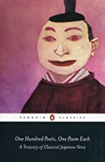One Hundred Poets, One Poem Each: A Treasury of Classical Japanese Verse (Penguin Classics)