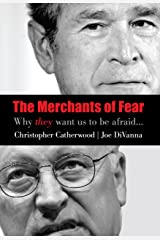 Merchants of Fear: Why They Want Us to Be Afraid Hardcover
