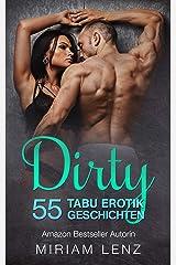 DIRTY - 55 versaute TABU Erotik Geschichten Kindle Ausgabe