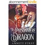 La Prisonnière du Dragon: Kidnappée par les Soldats Dragons