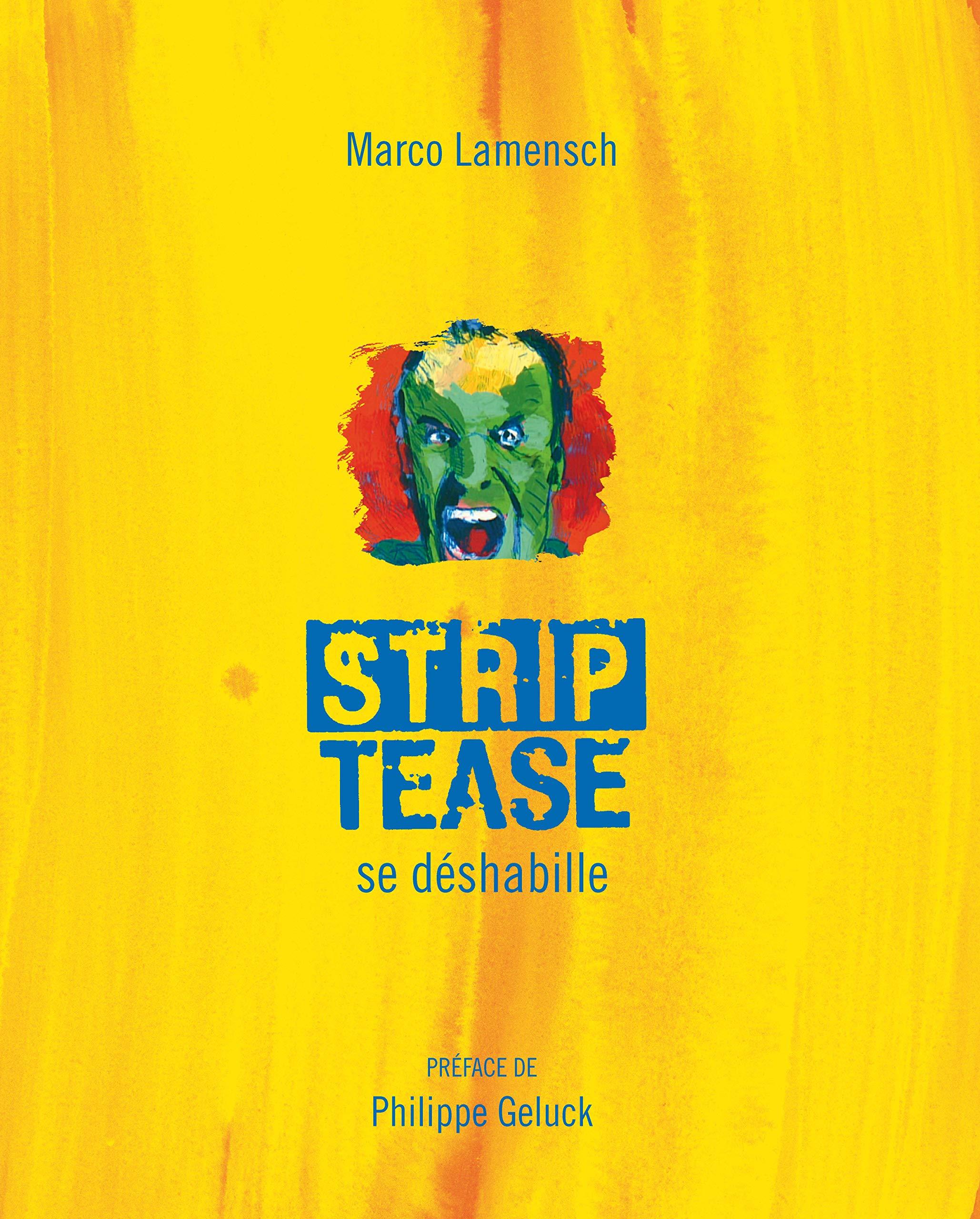 Strip-Tease se déshabille por Marco Lamensch