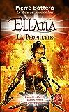 Ellana, la prophétie (Le Pacte des Marchombres, Tome 3)