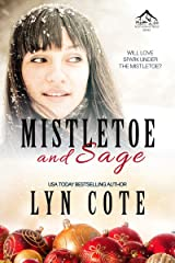 Mistletoe and Sage: Clean, Wholesome Romance and Mystery Novella (Northern Intrigue series Book 5) Kindle Edition