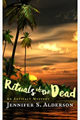 Rituals of the Dead: An Artifact Mystery (Zelda Richardson Mystery Series Book 2) Kindle Edition