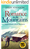Romance in the Mountains  : A Peaceful Read (English Edition)