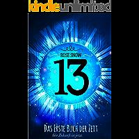 13 - Das erste Buch der Zeit (Die Bücher der Zeit, Romantasy Trilogie Deutsch)