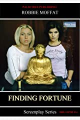 Finding Fortune (Screenplay Series) Kindle Edition