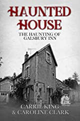The Haunting of Galsbury Inn: Haunted House Kindle Edition