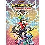 SuperWeirdos 1: The World's Gone Weird!