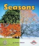 Seasons (First Step Nonfiction - Discovering Nature's Cycles)