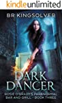 Dark Dancer (Rosie O'Grady's Paranormal Bar and Grill Book 3)
