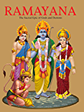 Ramayana : The Sacred Epic of Gods and Demons( Illustrated Ramayana for Children): The Sacred Epic of the Gods and…